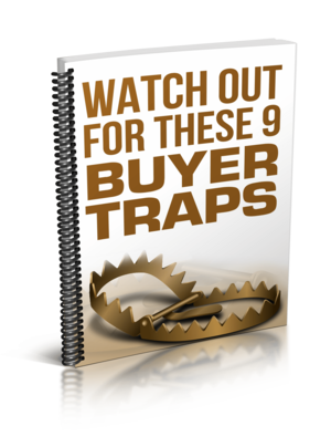 Home Buyer Traps To Avoid