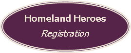Homeland Heroes Registration
